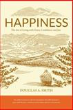 Happiness, Douglas Smith, 0986070807