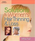 Solutions to Women's Hair Thinning and Loss 9781401840808