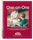One on One : Working with Low-Functioning Children with Autism and Other Developmental Disabilities, Kinney, Tom, 157861080X