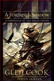 A Fortress in Shadow, Glen Cook, 1597800805