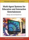 Multi-Agent Systems for Education and Interactive Entertainment : Design, Use and Experience, Martin Beer, 1609600800