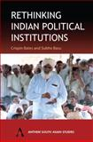 Rethinking Indian Political Institutions, , 1843310805