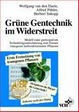 Gruene Gentechnik Im Widerstreit Modell einer Partizipativen, Van Den Dael, 3527300805