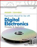 Experiments Manual to Accompany Digital Electronics 8th Edition