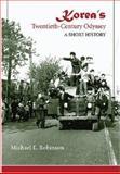 Korea's Twentieth-Century Odyssey, Robinson, Michael E., 0824830806