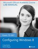 Exam 70-687 Configuring Windows 8 Lab Manual, Microsoft Official Academic Course, 1118550803