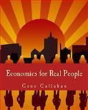 Economics for Real People, Gene Callahan, 1479220809
