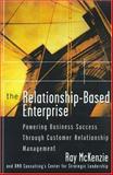 The Relationship-Based Enterprise 9780070860810