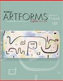 Prebles' Artforms : An Introduction to the Visual Arts, Frank, Patrick and Preble, Duane, 0131930818