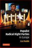 Populist Radical Right Parties in Europe, Mudde, Cas, 0521850819