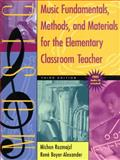 Music Fundamentals, Methods, and Materials for the Elementary Classroom Teacher 9780801330810