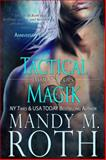 Tactical Magik, Mandy M. Roth, 1625010818