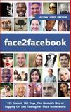 Face2Facebook, ArLynn Leiber Presser, 1625630816