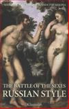 The Battle of the Sexes Russian Style, Nadezhda Ptushkina, 1782670815