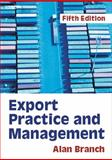 Export Practice and Management, Branch, Alan, 1844800814