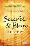 Science and Islam, Ehsan Masood, 1848310811