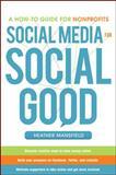 Social Media for Social Good 1st Edition