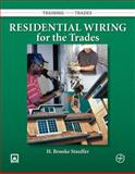 Residential Wiring for the Trades, Stauffer, H. Brooke, 0073510815