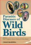 Parasitic Diseases of Wild Birds, , 0813820812