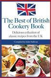 Best of British Cookery Book, Juliet Sullivan, 1494330814