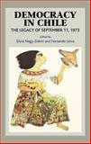 Democracy in Chile : The Legacy of September 11, 1973, , 1845190815