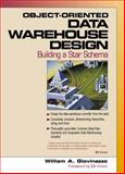 Object-Oriented Data Warehousing Design : Building a Star Schema, Giovinazzo, William A., 0130850810