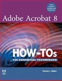 Adobe Acrobat 8 How-Tos, Donna L. Baker, 0321470818