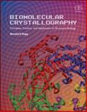 Biomolecular Crystallography 1st Edition