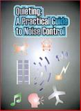 Quieting : A Practical Guide to Noise Control, U.S. Dept. of Commerce Staff, 0898750814