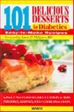 101 Delicious Desserts for Diabetics, Sue Spitler, 1882330811