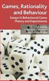 Games, Rationality and Behaviour : Essays on Behavioural Game Theory and Experiments, Innocenti, Alessandro, 0230520812