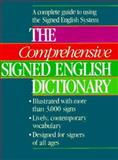 The Comprehensive Signed English Dictionary 1st Edition