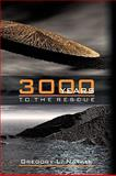 3000 Years to the Rescue, Gregory L. Natale, 1438970811