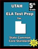Utah 5th Grade ELA Test Prep, Teachers Treasures, 1492260819