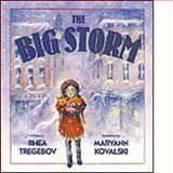 The Big Storm, Rhea Tregebov, 1550740814