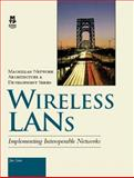 Wireless LANs : Implementing Interoperable Networks, Geier, Jim, 1578700817