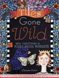 Tiles Gone Wild, Chrissie Grace, 1600610811