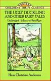 The Ugly Duckling and Other Fairy Tales, Hans Christian Andersen, 0486270815