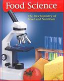Food Science : The Biochemistry of Food and Nutrition, Mehas, Kay Yockey and Rodgers, Sharon Lesley, 0078690811