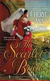The Scarlet Bride, Cheryl Ann Smith, 0425250814