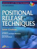 Positional Release Techniques, Chaitow, Leon, 0443070814