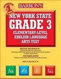 New York State Grade 3 Elementary-Level English Language Arts Test, Janet A. Gallant, 0764140817