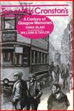 Tea at Miss Cranston's : A Century of Glasgow Memories, Blair, Anna, 085683081X