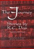 The Journey : Stories by K. C. Das, Das, K. C., 0891480811