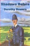 Shadows Before, Dorothy Bowers, 091523081X