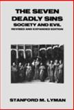 The Seven Deadly Sins, Stanford M. Lyman, 0930390814