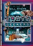 Choices, Bill Myers, 1433690810