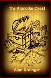 The Klondike Chest, Alan Grainger, 1475030819