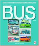 The Volkswagen Bus Book, Malcolm Bobbitt, 184584081X