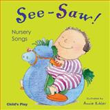 See Saw! Nursery Songs, , 1904550819